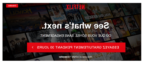 Comment avoir un mois gratuit sur Netflix ?